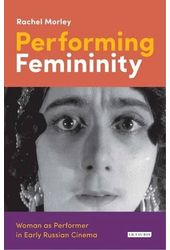 Performing Femininity: Woman As Performer in
