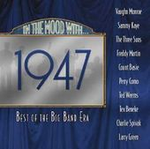 The Best of The Big Band Era 1947