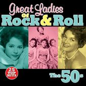 Great Ladies of Rock & Roll - The 50s
