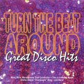 Turn The Beat Around - Great Disco Hits