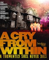 A Cry From Within (Blu-ray)
