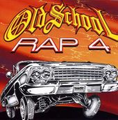 Old School Rap, Volume 4