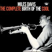 The Complete Birth of the Cool [Blue Note]