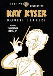 Kay Kyser Double Feature: Swing Fever / Playmates