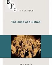 The Birth of a Nation (BFI Film Classics)