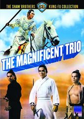 The Magnificent Trio (Shaw Brothers Collection)