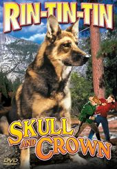 Rin Tin Tin - Skull And Crown