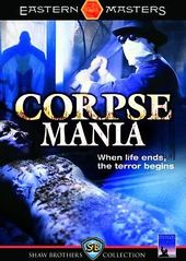 Corpse Mania (Shaw Brothers Collection)