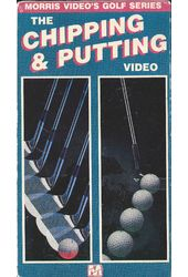 The Chipping & Putting Video