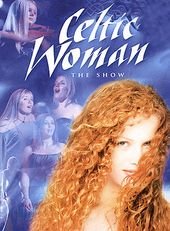 Celtic Woman - The Show