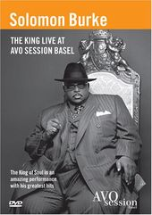 Solomon Burke - The King Live At AVO SESSION Basel