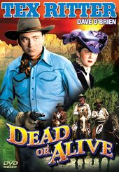 The Texas Rangers: Dead Or Alive