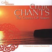 Celtic Chants: The Chants of Sarum