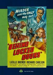 Behind Locked Doors