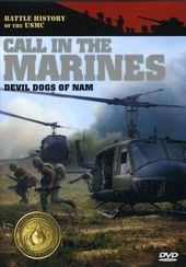 Call In the Marines: Devil Dogs of Nam