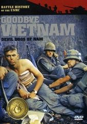 Goodbye Vietnam: Devil Dogs of Nam