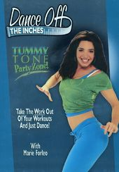 Dance Off The Inches - Tummy Tone Party Zone