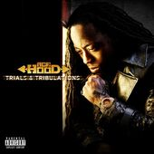 Trials and Tribulations [Deluxe Edition]