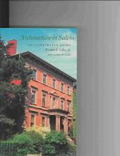 Architecture in Salem: An Illustrated Guide