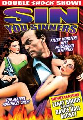 Sin You Sinners / Dance Hall Racket