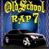 Old School Rap, Volume 7