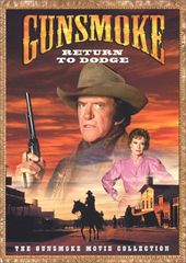 Gunsmoke - Movie Collection: Return to Dodge