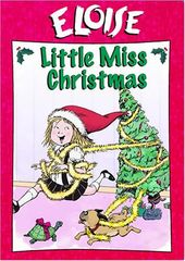Eloise Little Miss Christmas
