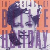 I Like Jazz: The Essence of Billie Holiday