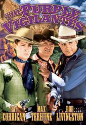 The Three Mesquiteers: The Purple Vigilantes