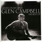 Gentle On My Mind: The Best of [Import]