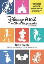 Disney - A to Z (Fifth Edition): The Official