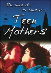 Teen Mothers (aka Seed of Innocence)