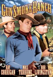 The Three Mesquiteers: Gunsmoke Ranch