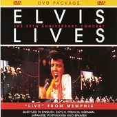 Elvis Presley - Elvis Lives: 25th Anniversary