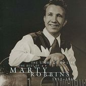 Story of My Life: The Best of Marty Robbins