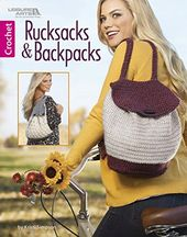 Rucksacks and Backpacks Crochet Leisure Arts