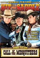 The Three Mesquiteers: Hit The Saddle / Call of