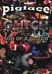 Pigface - Glitch / Son of a Glitch