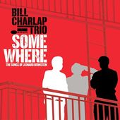 Somewhere: The Songs of Leonard Bernstein