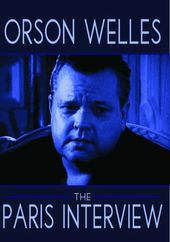 Orson Welles: The Paris Interview