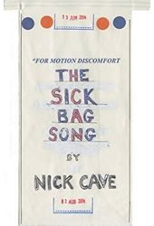 Nick Cave - The Sick Bag Song
