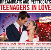 Dreamboats and Petticoats: Teenagers in Love