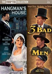 3 Bad Men / Hangman's House