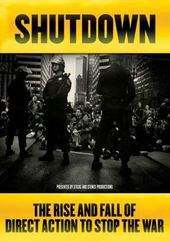 Shutdown: The Rise and Fall Of Direct Action To
