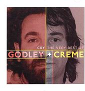 Cry: The Very Best of Godley & Creme