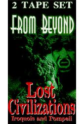 From Beyond - Lost Civilizations: Iroquois and