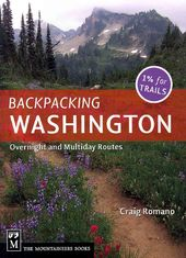 Backpacking Washington: Overnight and Multiday