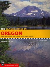 100 Classic Hikes in Oregon: Oregon Coast,