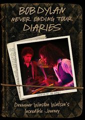 Bob Dylan - Never Ending Tour Diaries: Drummer