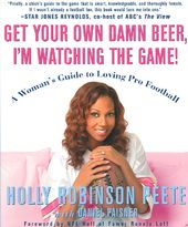Football - Get Your Own Damn Beer, I'm Watching